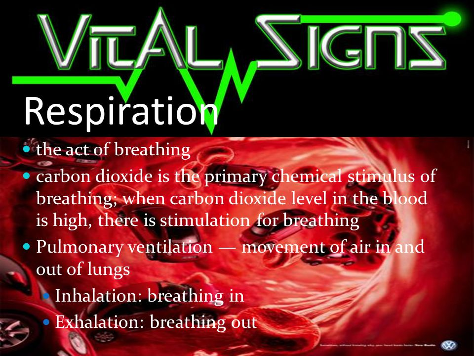 Respiration the act of breathing