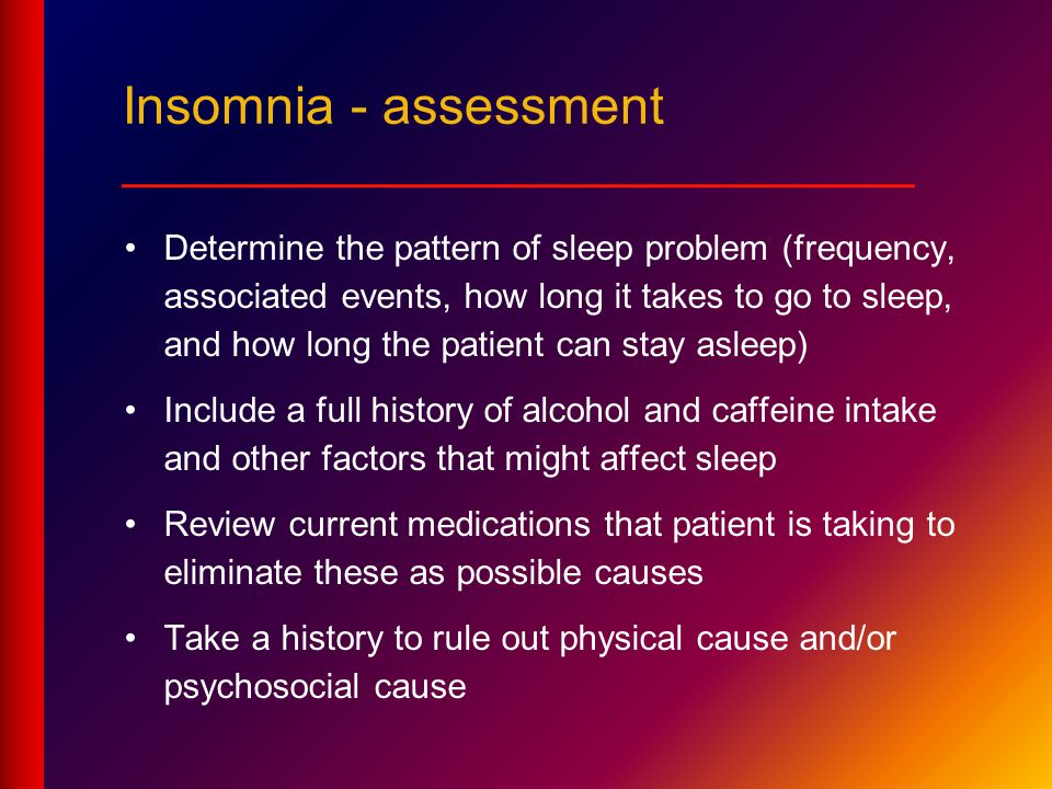 Insomnia - assessment ___________________________
