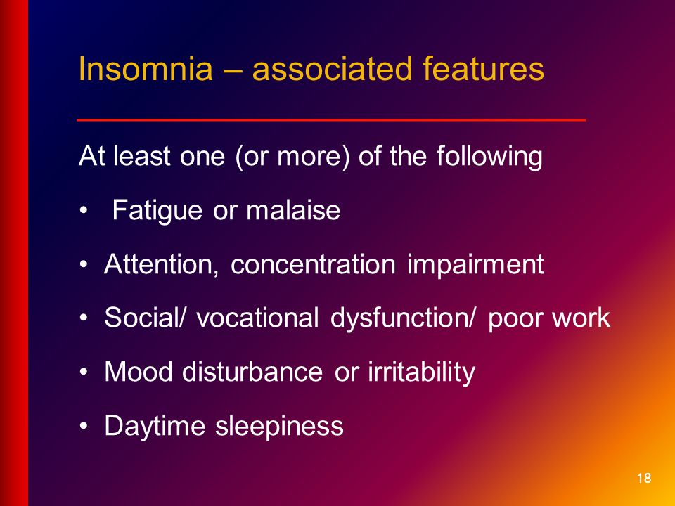 Insomnia – associated features ___________________________