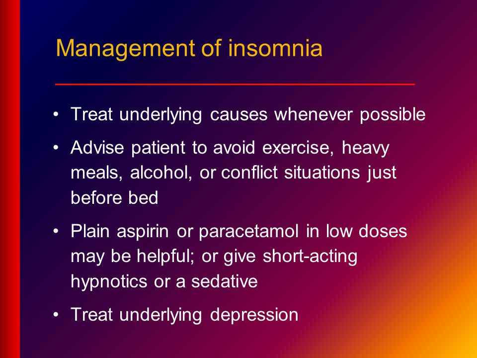 Management of insomnia ___________________________