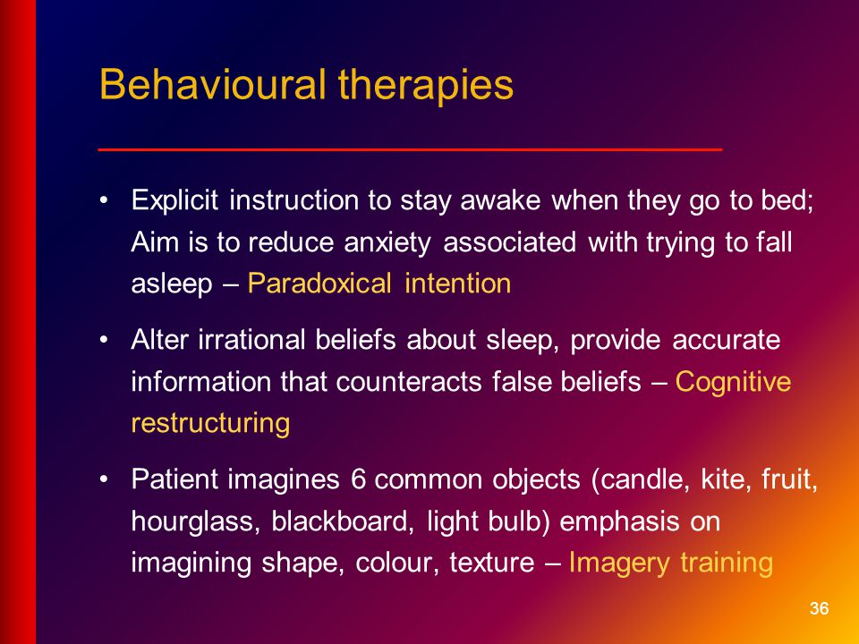 Behavioural therapies __________________________