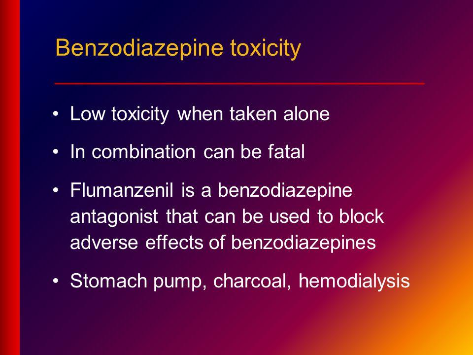 Benzodiazepine toxicity ____________________________