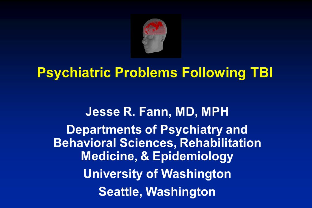 Psychiatric Problems Following TBI