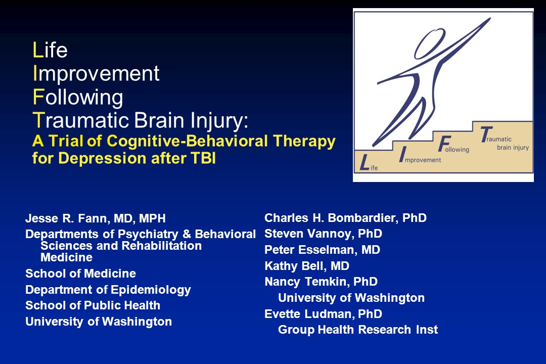 Life Improvement Following Traumatic Brain Injury: A Trial of Cognitive-Behavioral Therapy for Depression after TBI