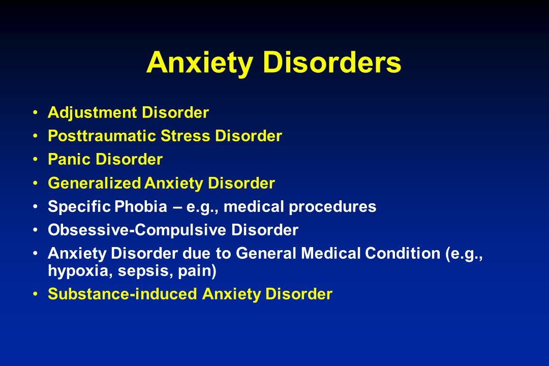Anxiety Disorders Adjustment Disorder Posttraumatic Stress Disorder