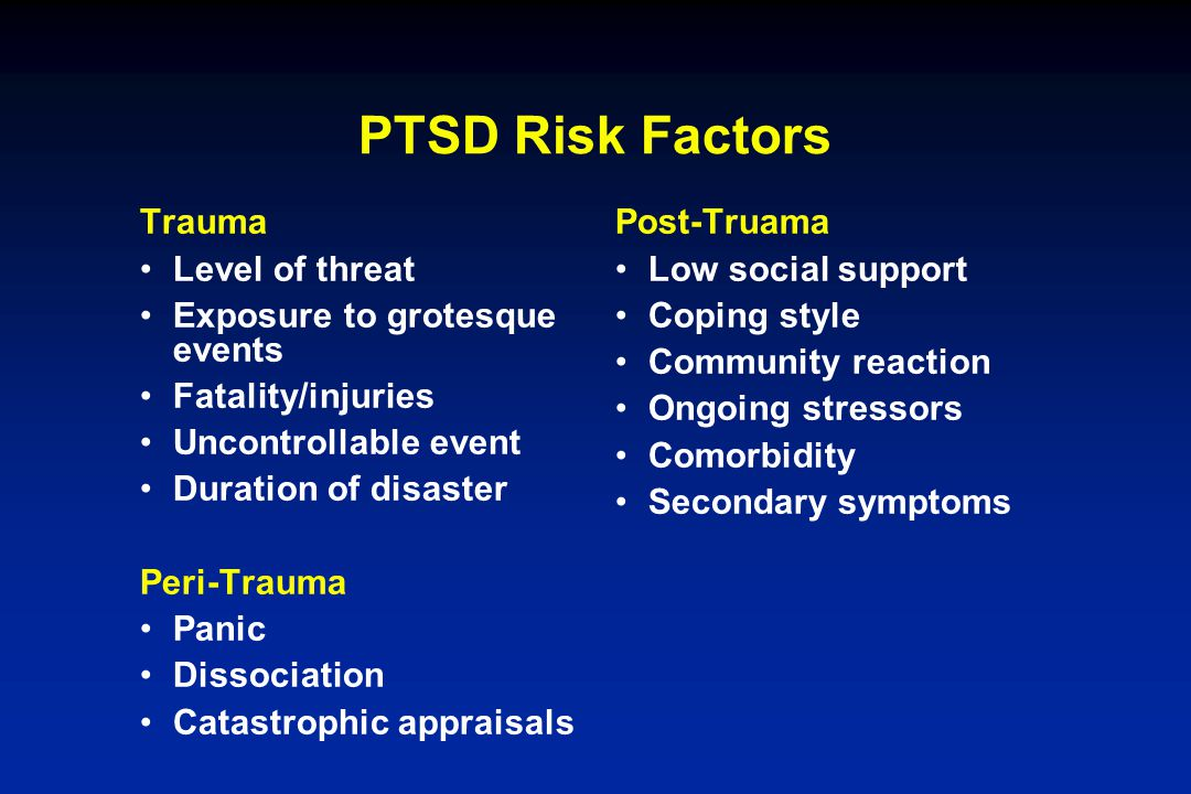 PTSD Risk Factors Trauma Level of threat Exposure to grotesque events