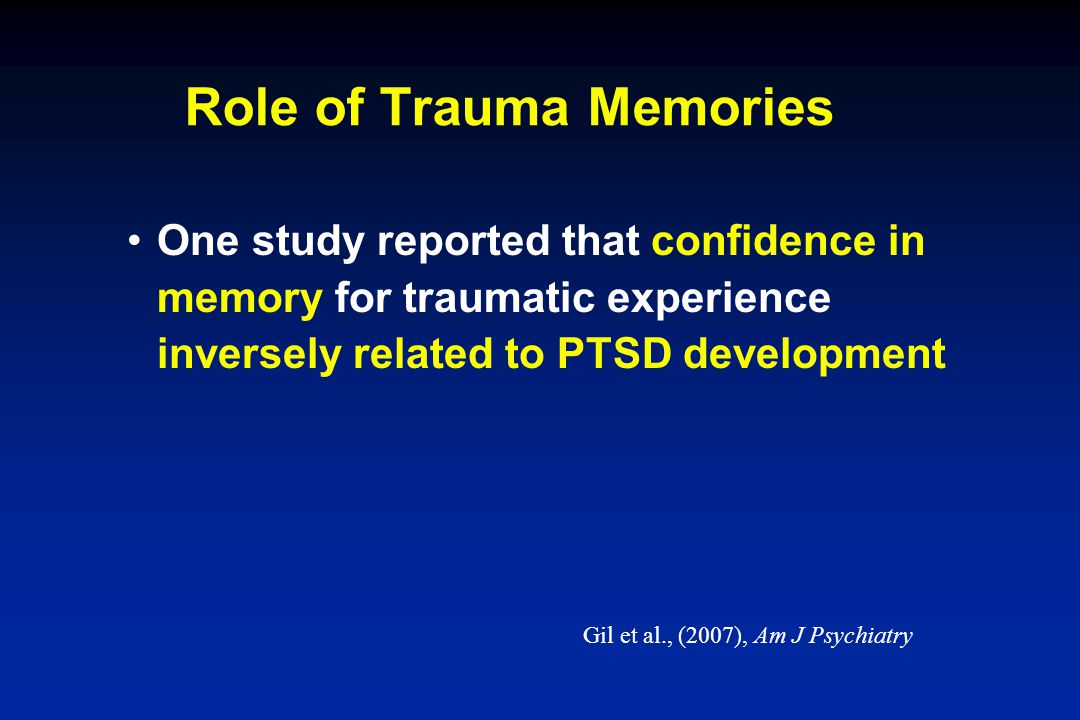 Role of Trauma Memories