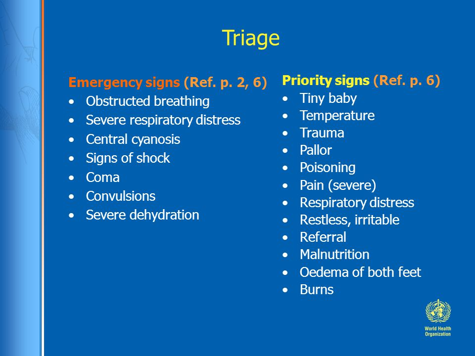 Triage Emergency signs (Ref. p. 2, 6) Obstructed breathing