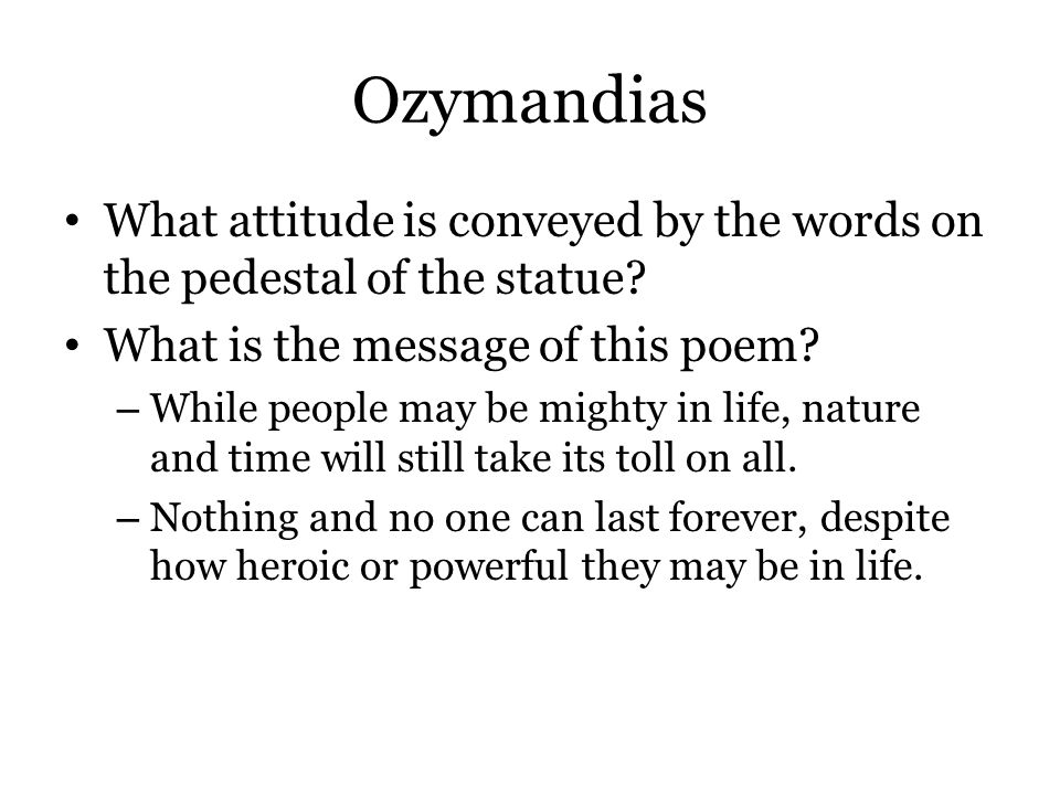ozymandias figures of speech Ozymandias by percy bysshe shelley - love poem literary analysis, structural analysis and guidance for usage of quotes the main theme or central idea of ozymandias.
