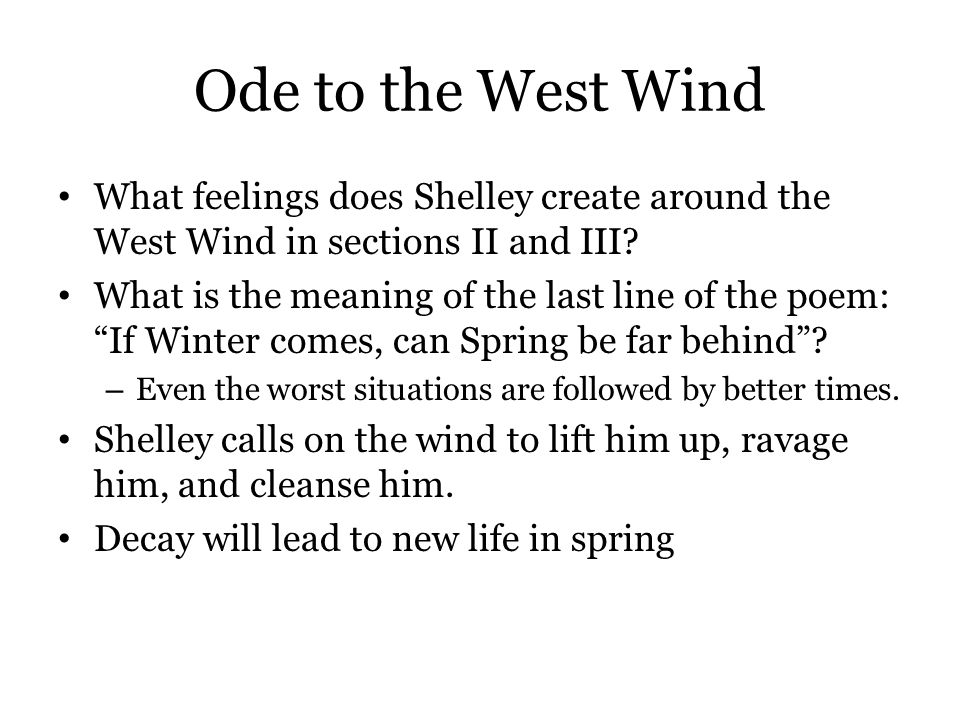 Ode to the West Wind What feelings does Shelley create around the West Wind in sections II and III