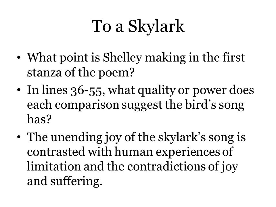 To a Skylark What point is Shelley making in the first stanza of the poem