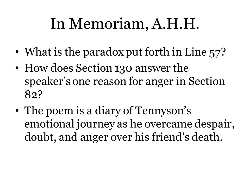 In Memoriam, A.H.H. What is the paradox put forth in Line 57