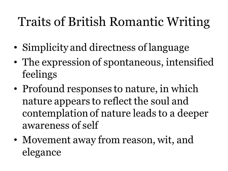 Traits of British Romantic Writing