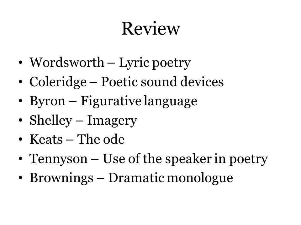 Review Wordsworth – Lyric poetry Coleridge – Poetic sound devices
