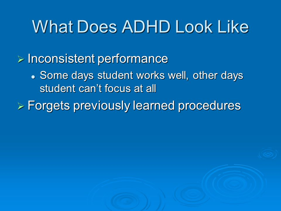 What Does ADHD Look Like