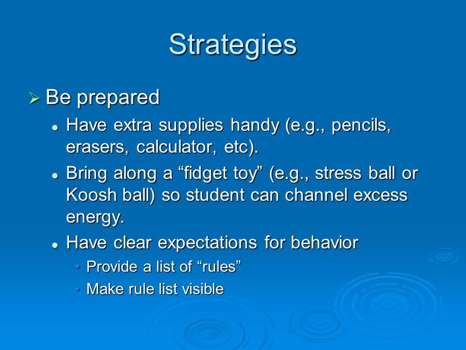 Strategies Be prepared