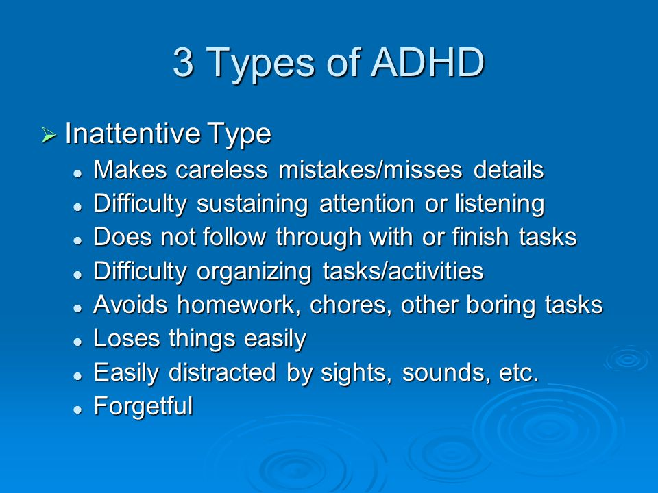 3 Types of ADHD Inattentive Type
