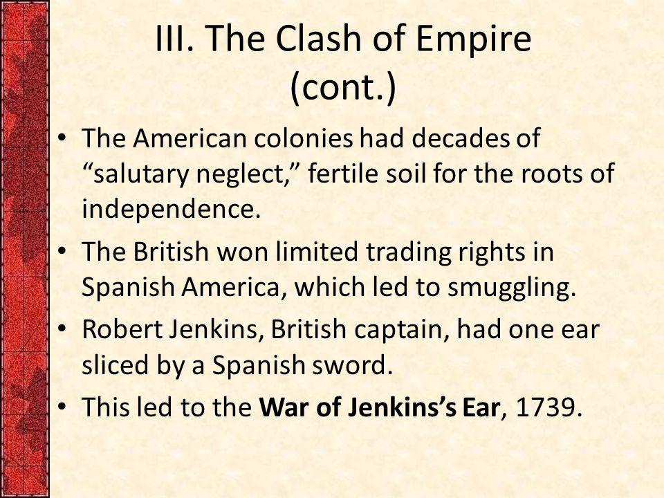 III. The Clash of Empire (cont.)