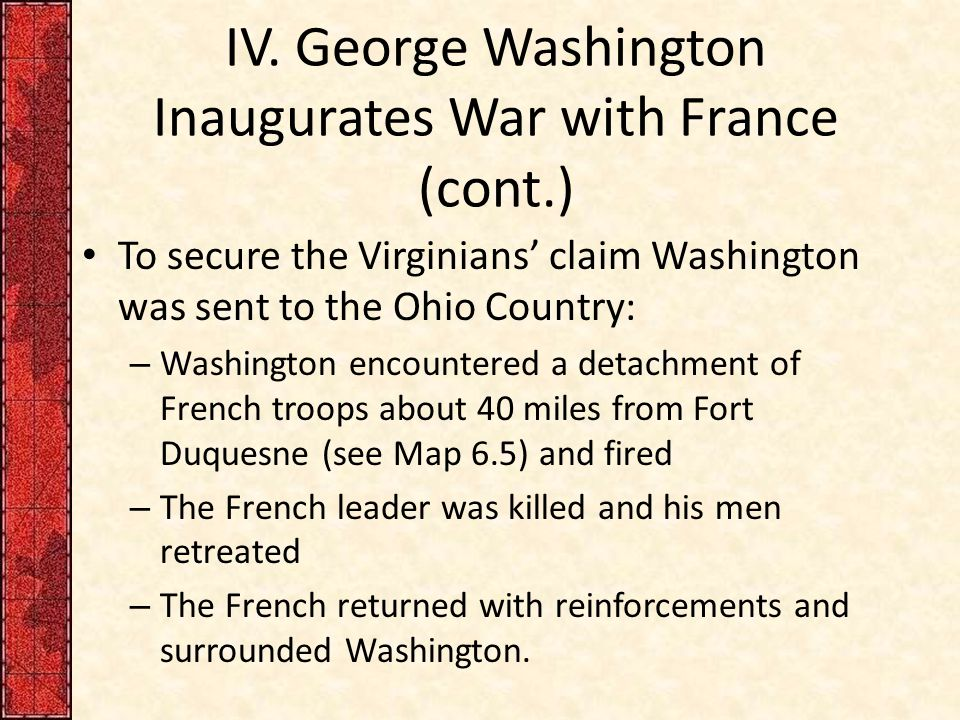 IV. George Washington Inaugurates War with France (cont.)