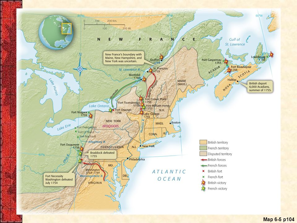 Map 6.5 The French and Indian War in North America, 1754–1760