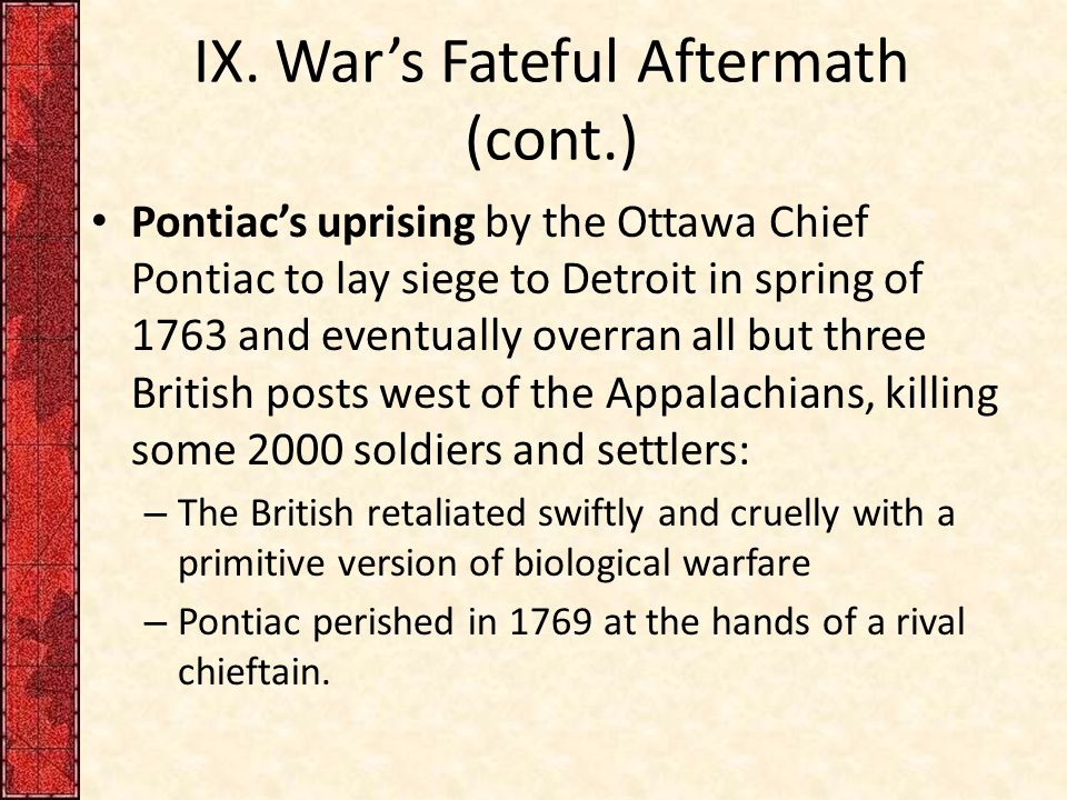 IX. War's Fateful Aftermath (cont.)