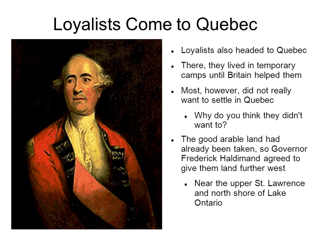 Loyalists Come to Quebec