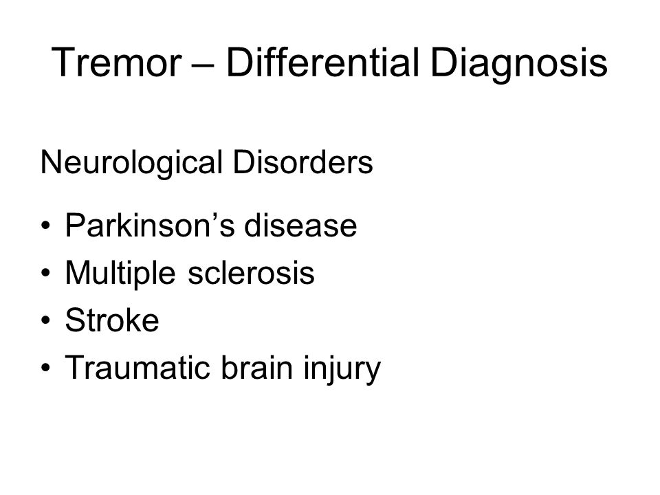 Tremor – Differential Diagnosis