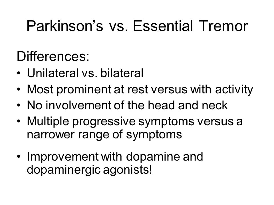 Parkinson's vs. Essential Tremor