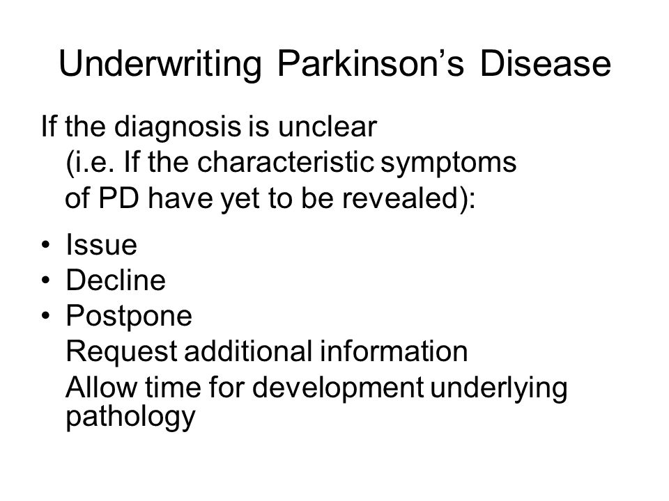 Underwriting Parkinson's Disease