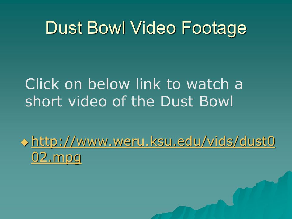 Dust Bowl Video Footage