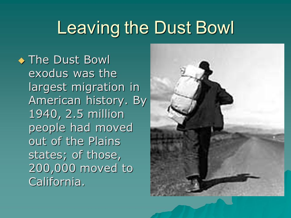 Leaving the Dust Bowl