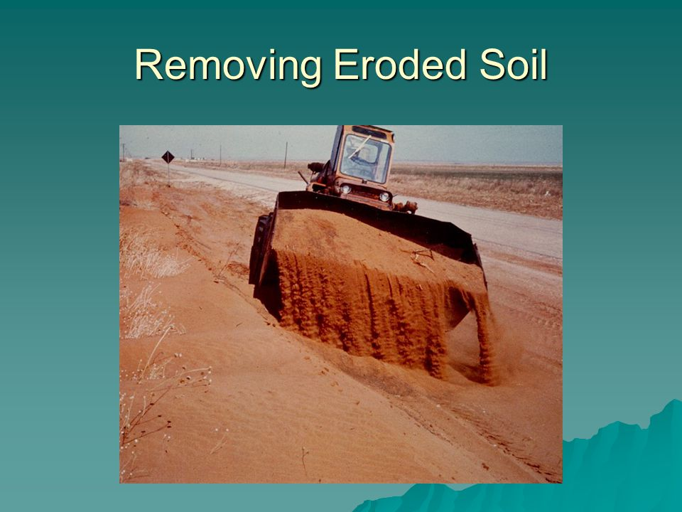 Removing Eroded Soil
