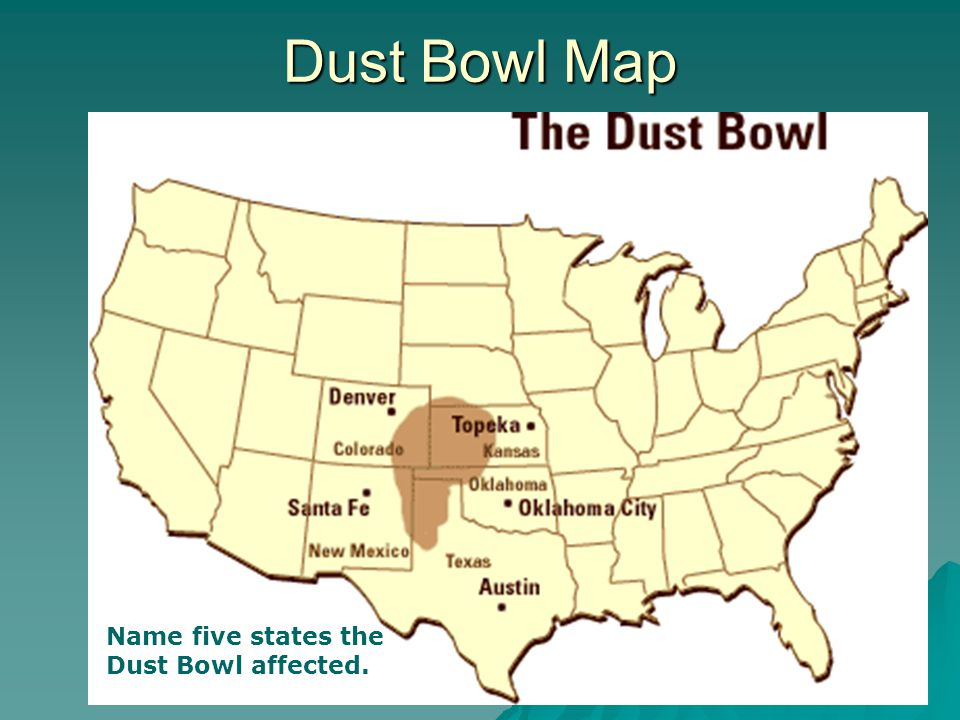 Dust Bowl Map Name five states the Dust Bowl affected.
