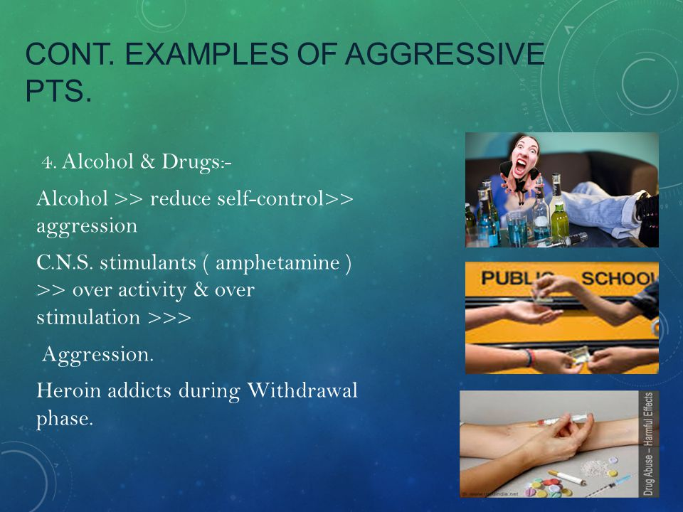 Cont. examples of aggressive Pts.