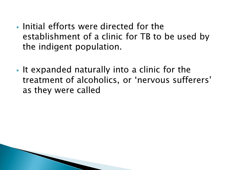 Initial efforts were directed for the establishment of a clinic for TB to be used by the indigent population.
