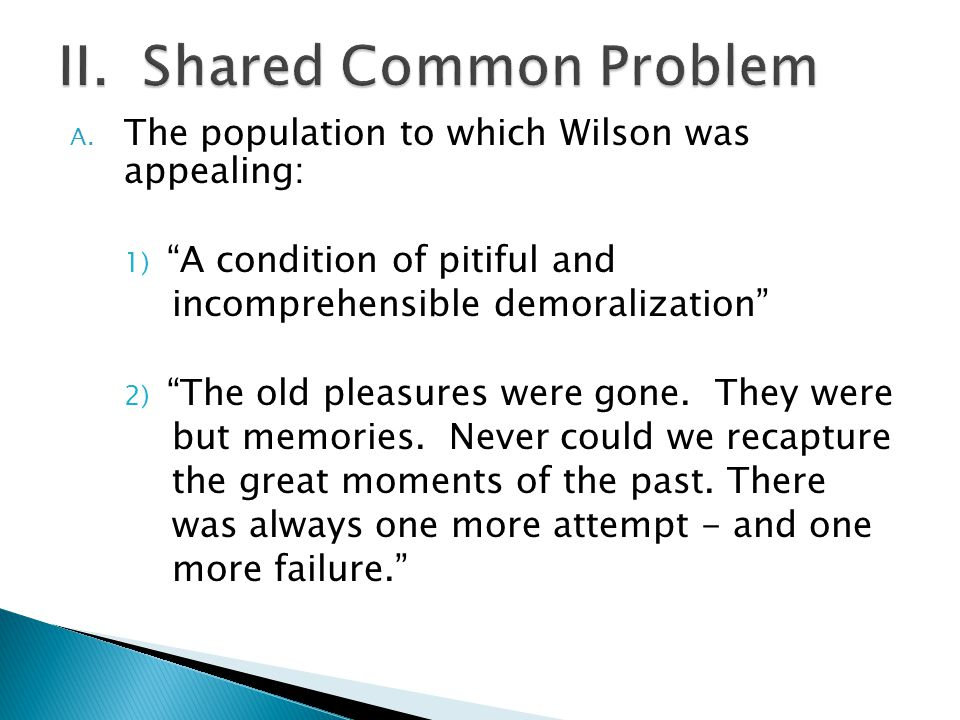 II. Shared Common Problem