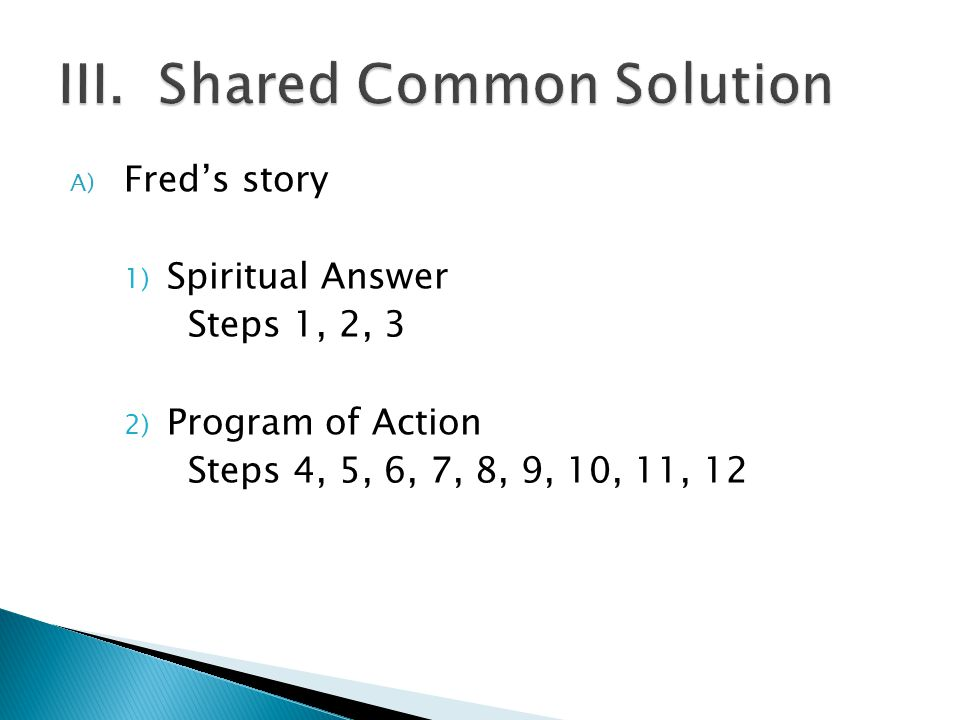 III. Shared Common Solution