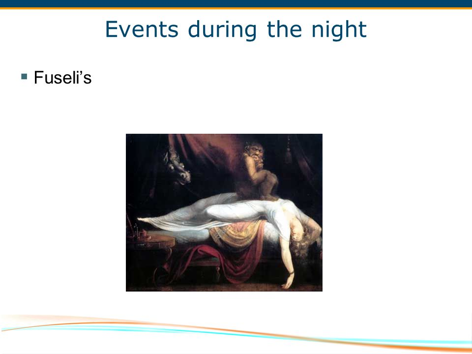 Events during the night