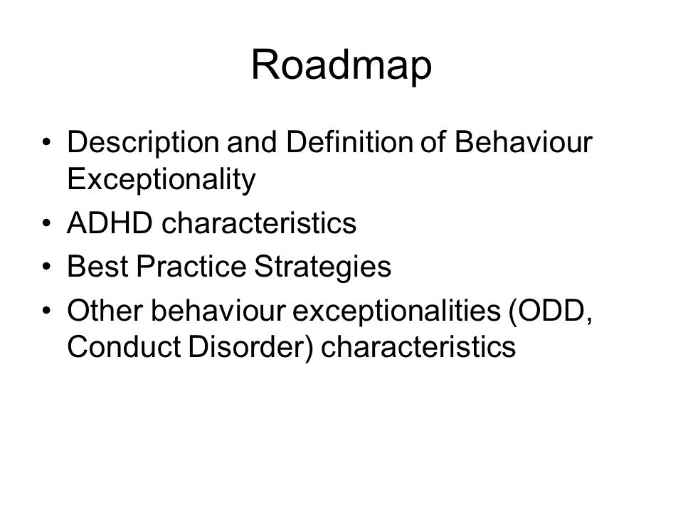 Roadmap Description and Definition of Behaviour Exceptionality