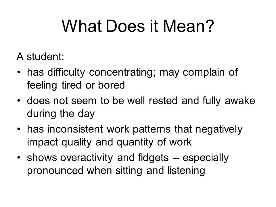 What Does it Mean A student: