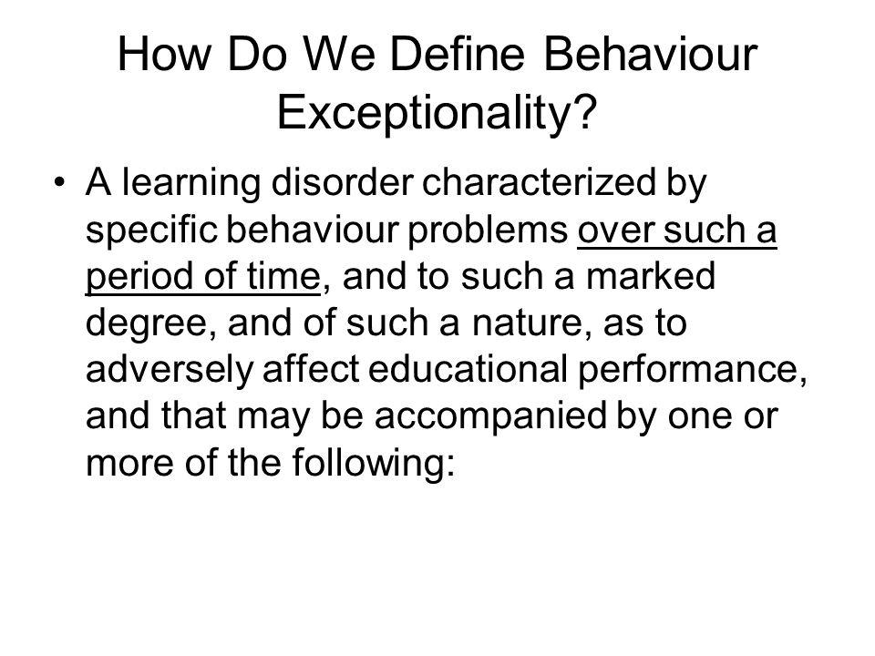 How Do We Define Behaviour Exceptionality