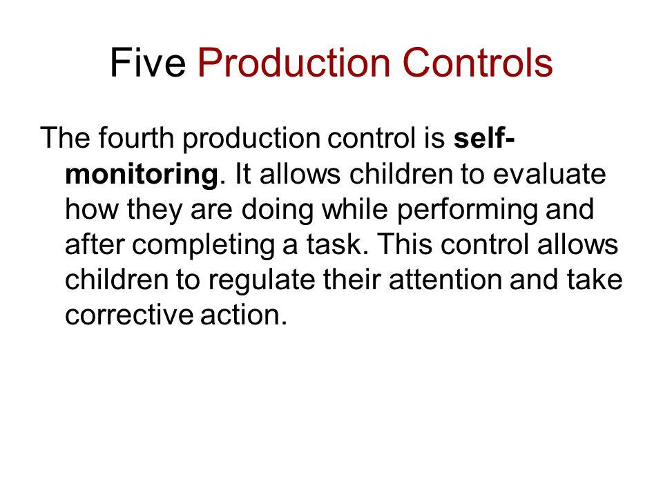 Five Production Controls