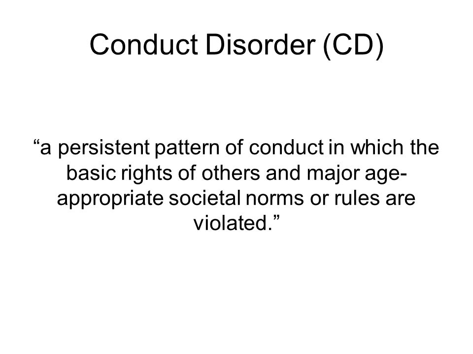 Conduct Disorder (CD)