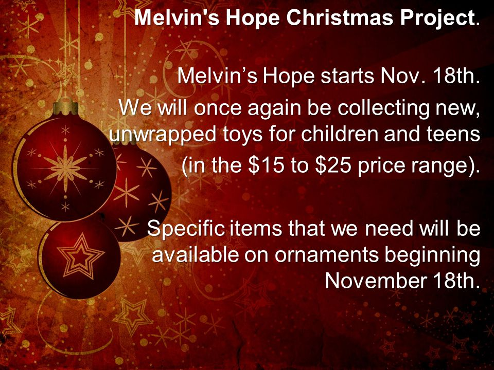 Melvin s Hope Christmas Project.