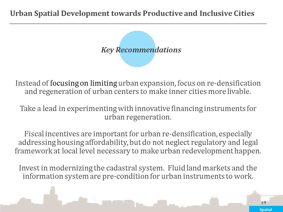 Urban Spatial Development towards Productive and Inclusive Cities