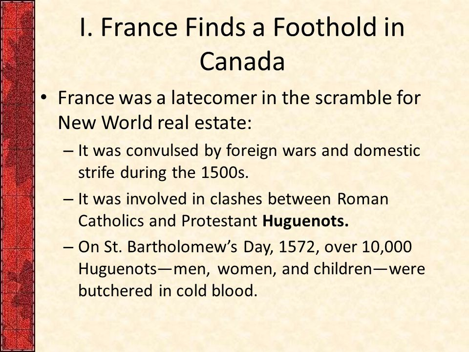 I. France Finds a Foothold in Canada