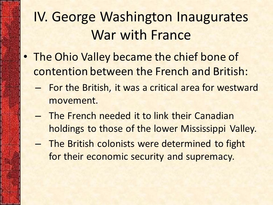 IV. George Washington Inaugurates War with France