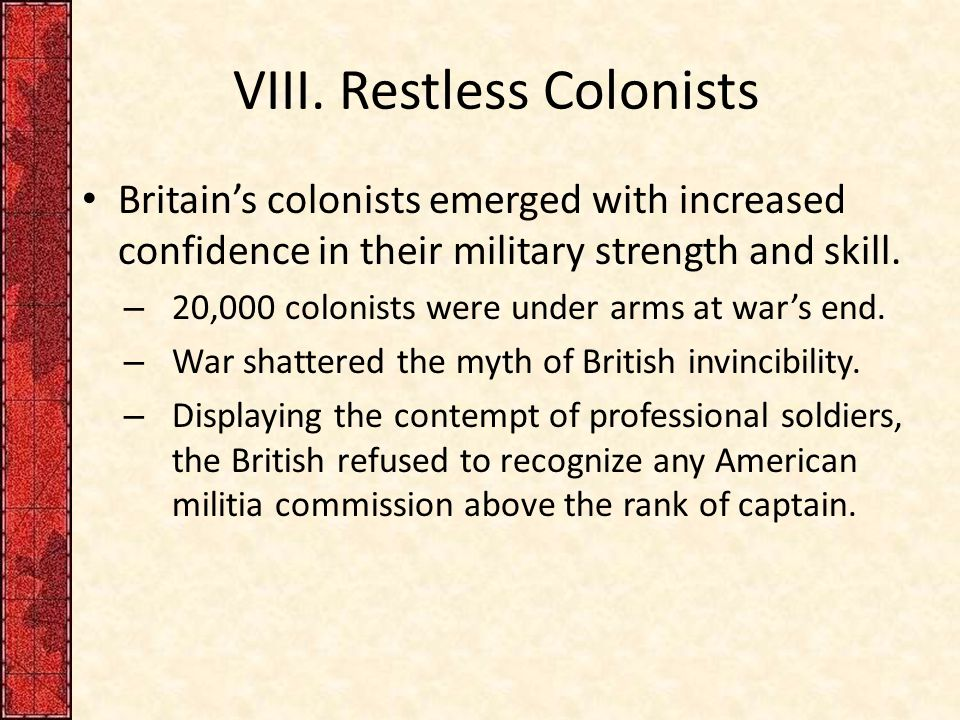 VIII. Restless Colonists