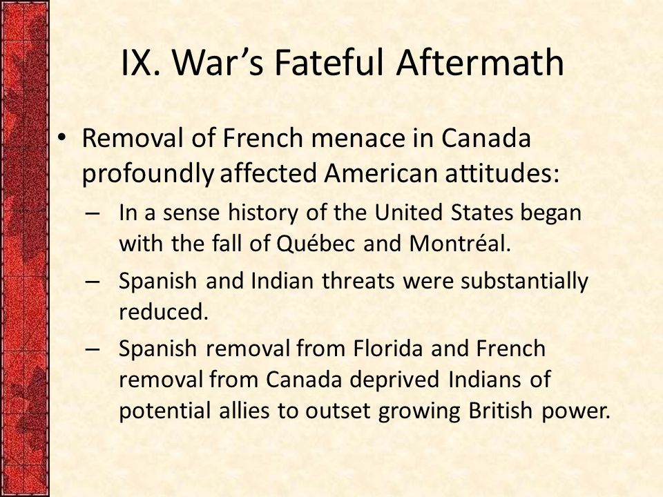 IX. War's Fateful Aftermath
