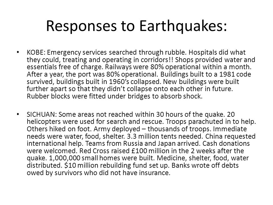 Responses to Earthquakes: